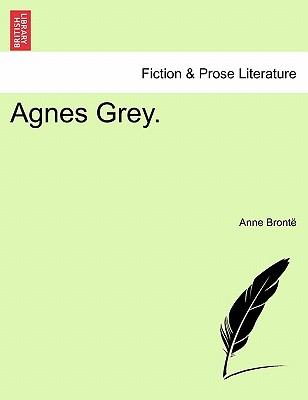 Agnes Grey. - Bront, Anne