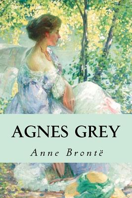 Agnes Grey - Bronte, Anne, and Montoto, Natalie (Editor)