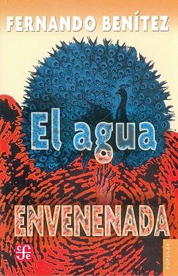 Agua Envenenada - Benitez, Fernando