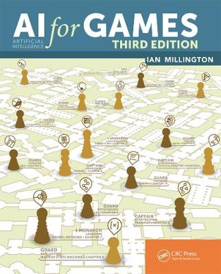 AI for Games, Third Edition - Millington, Ian