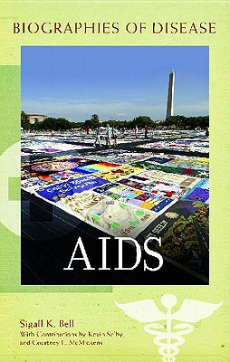 AIDS - Bell, Sigall K (Editor)