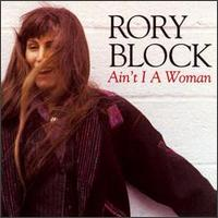 Ain't I a Woman - Rory Block