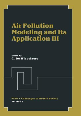 Air Pollution Modeling and Its Application III - de Wispelaere, C (Editor)