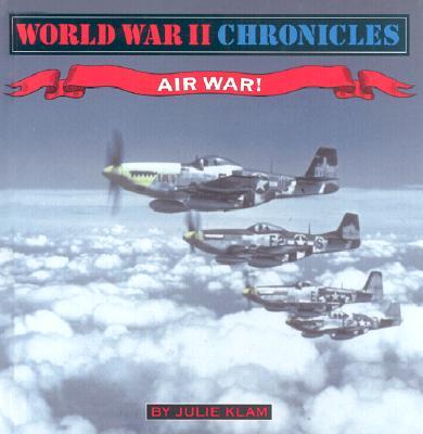 Air War! - Klam, Julie, and Zimmerman, Dwight Jon (Consultant editor)