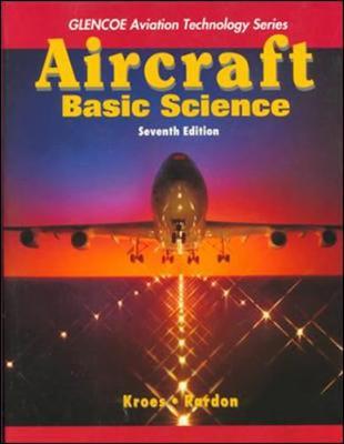 Aircraft Basic Science - Kroes, Michael, and Rardon, James