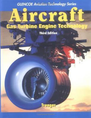 Aircraft Gas Turbine Engine Technology - Treager, Irwin E