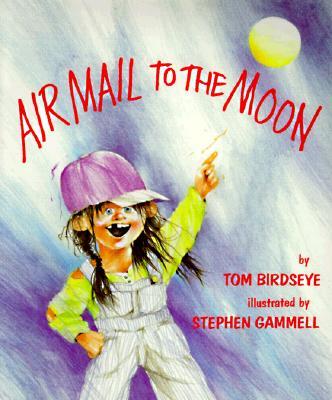 Airmail to the Moon - Birdseye, Tom