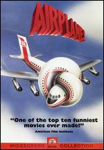 Airplane! - David Zucker; Jerry Zucker; Jim Abrahams