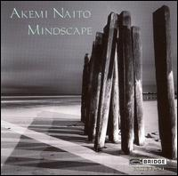 Akemi Naito: Mindscape - Claudio Jacomucci (accordion); Cygnus Ensemble; June Han (harp); Richard O'Neill (viola); Tara Helen O'Connor (flute);...