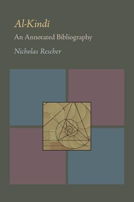 Al-Kindi: An Annotated Bibliography - Rescher, Nicholas