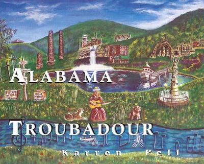 Alabama Troubadour - Pell, Karren