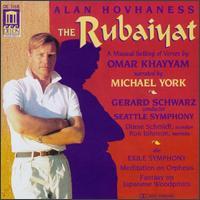 Alan Hovhaness: The Rubaiyat - Bernard Shapiro (oboe); Christopher Sereque (clarinet); Diane Schmidt (accordion); Michael York; Ron Johnson (marimba);...