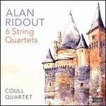 Alan Ridout: 6 String Quartets