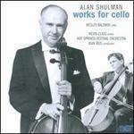Alan Shulman: Works for Cello