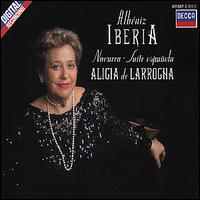 Albéniz: Ibéria; Navarra; Suite Española - Alicia de Larrocha (piano)