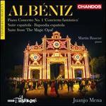 """Albéniz: Piano Concerto No. 1 """"Concierto fantástico""""; Suite española; Rapsodia española; Suite from """"The Magic Opal"""""""