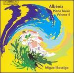 Albéniz: Piano Music, Vol. 4