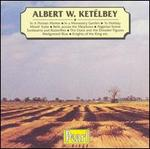 Albert W. Ketélbey: In a Persian Market; In a Monastery Garden; etc.