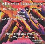 Alberto Ginastera: Overture to the Creole 'Faust'; Ollantay; Pampeana No. 3; Dances from the Ballet 'Estancia'