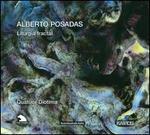 Alberto Posadas: Liturgia fractal