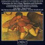 Albrechtsberger: Concertos for Jew's Harp & Mandora