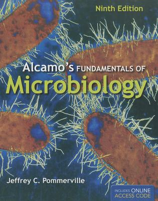 Alcamo's Fundamentals of Microbiology - Pommerville, Jeffrey C