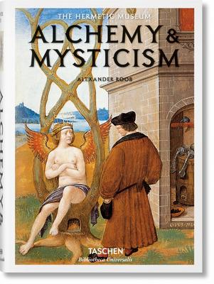 Alchemy & Mysticism - Roob, Alexander