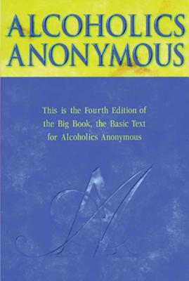 Alcoholics Anonymous - Anonymous