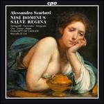 Alessandro Scarlatti: Nisi Dominus; Slave Regina