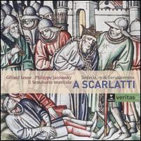 Alessandro Scarlatti: Sedecia, re di Gerusalemme - Gérard Lesne (counter tenor); Il Seminario Musicale; Mark Padmore (tenor); Peter Harvey (bass);...