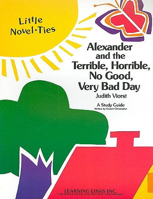 Alexander and the Terrible, Horrible, No Good, Very Bad Day: Little Novel-Ties - Christopher, Garrett