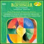 Alexander Blechinger: Song of Constitution; Leaves of Grass; Tiroler Trio