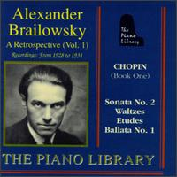 Alexander Brailowsky - Alexander Brailowsky (piano)