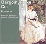 Alexander Dargomyzhsky, César Cui: Romances