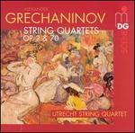 Alexander Grechaninov: String Quartets Op. 2 & 70