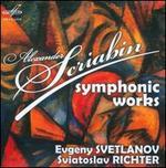 Alexander Scriabin: Symphonic Works