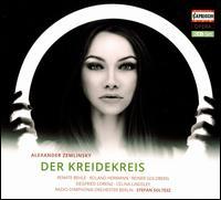 Alexander Zemlinsky: The Chalk Circle - Bengt-Ola Morgny (vocals); Celina Lindsley (vocals); Gabriele Schreckenbach (vocals); Gertrud Ottenthal (vocals);...