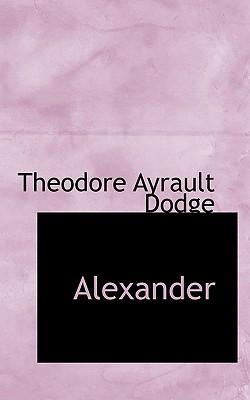 Alexander - Dodge, Theodore Ayrault, Lieutenant