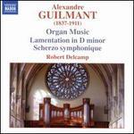 Alexandre Guilmant: Organ Music