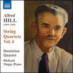 Alfred Hill: String Quartets, Vol. 4