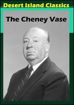 Alfred Hitchcock Presents: The Cheney Vase