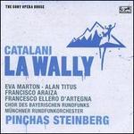 Alfredo Catalani: La Wally