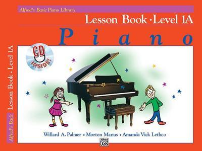 Alfred's Basic Piano Library Lesson Book, Bk 1a: Book & CD - Palmer, Willard A, and Manus, Morton, and Lethco, Amanda Vick