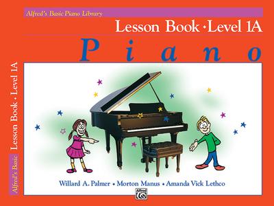 Alfred's Basic Piano Library Lesson Book, Bk 1a - Palmer, Willard A, and Manus, Morton, and Lethco, Amanda Vick