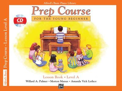 Alfred's Basic Piano Prep Course Lesson Book, Bk a: For the Young Beginner, Book & CD - Palmer, Willard A, and Manus, Morton, and Lethco, Amanda Vick