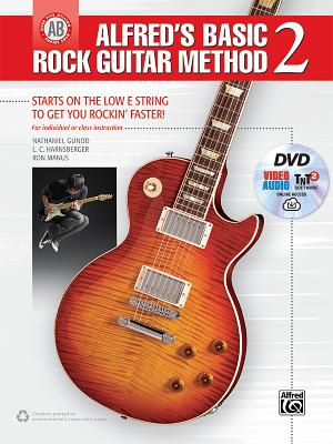Alfred's Basic Rock Guitar Method, Bk 2: Starts on the Low E String to Get You Rockin' Faster!, Book, DVD & Online Audio, Video & Software - Gunod, Nathaniel