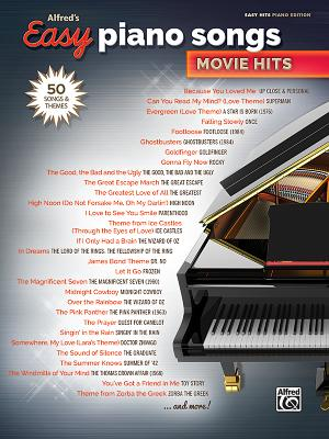 Alfred's Easy Piano Songs -- Movie Hits: 50 Songs and Themes - Alfred Music