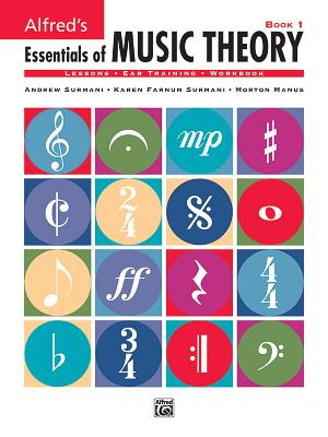 Alfred's Essentials of Music Theory, Bk 1 - Surmani, Andrew, and Surmani, Karen Farnum, and Manus, Morton