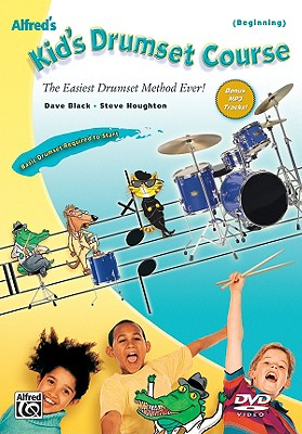 Alfred's Kid's Drumset Course: The Easiest Drumset Method Ever!, DVD - Black, Dave (Composer), and Houghton, Steve (Composer)