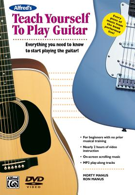 Alfred's Teach Yourself to Play Guitar (Dvd) (Teach Yourself Series) - Manus, Morty, Manus, Ron